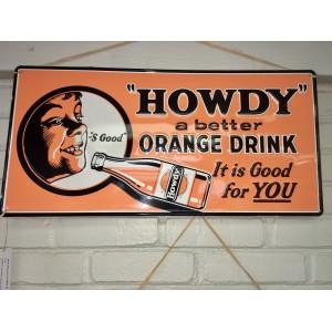 Howdy Orange Drink Sign